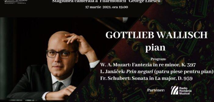 Recital cameral extraordinar Gottlieb Wallisch